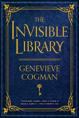 The Invisible Library (The Invisible Library Novel #1) Cover Image