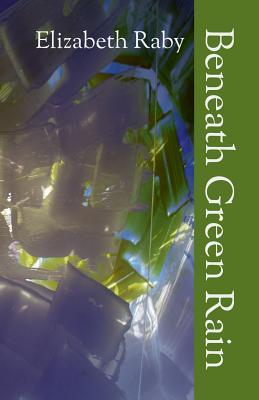 Beneath Green Rain Cover