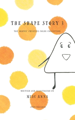 The Shape Story 3: The Shape's Creative Color Collection Cover Image