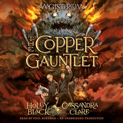 The Copper Gauntlet: Magisterium Book 2 (The Magisterium #2) Cover Image