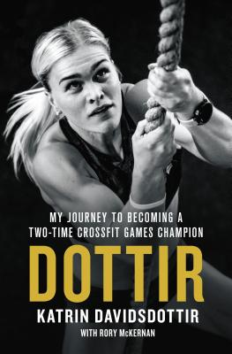 Dottir: My Journey to Becoming a Two-Time CrossFit Games Champion Cover Image