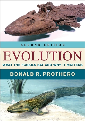 Evolution: What the Fossils Say and Why It Matters Cover Image