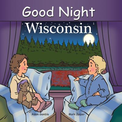 Good Night Wisconsin (Good Night Our World) Cover Image