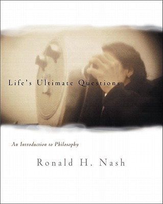 Life's Ultimate Questions: An Introduction to Philosophy Cover Image