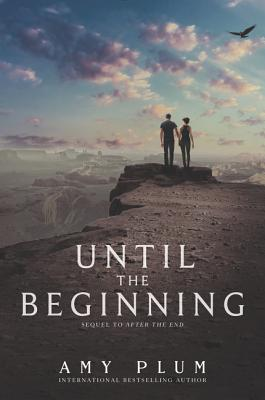 Cover for Until the Beginning (After the End #2)