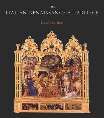 Cover for The Italian Renaissance Altarpiece