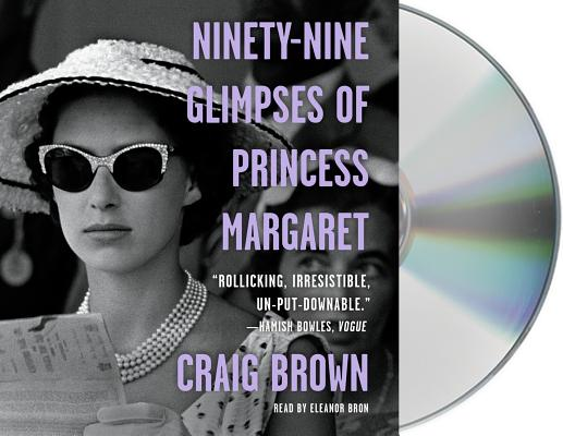 Ninety-Nine Glimpses of Princess Margaret Cover Image