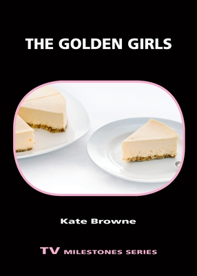 The Golden Girls (TV Milestones) Cover Image