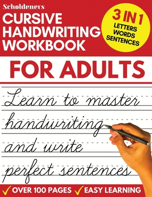 Cursive Handwriting Workbook for Adults: Learn Cursive Writing for Adults (Adult Cursive Handwriting Workbook) Cover Image