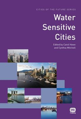Water Sensitive Cities (Cities of the Future) Cover Image