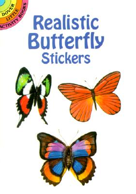 Realistic Butterfly Stickers [With Stickers] (Dover Little Activity Books) Cover Image