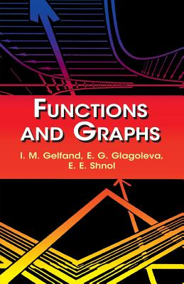 Functions and Graphs (Dover Books on Mathematics) Cover Image