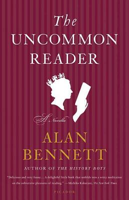 The Uncommon Reader: A Novella Cover Image