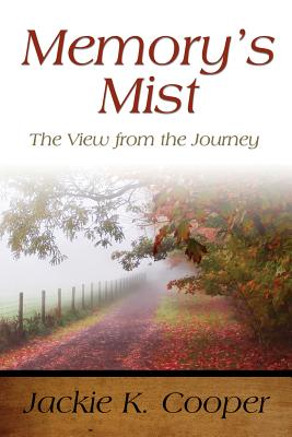 Memory's Mist: The View from the Journey Cover Image