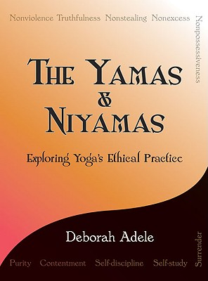 The Yamas & Niyamas: Exploring Yoga's Ethical Practice Cover Image