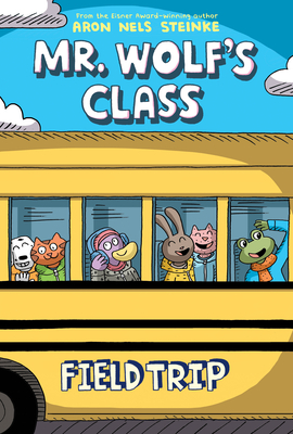 Field Trip (Mr. Wolf's Class #4) (Mr. Wolf's Class #4) Cover Image