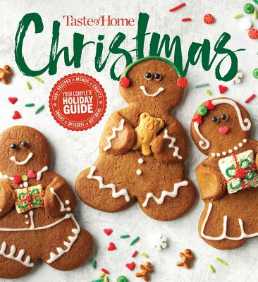 Taste of Home Christmas 2E: 350 Recipes, Crafts, & Ideas for Your Most Magical Holiday Yet! Cover Image