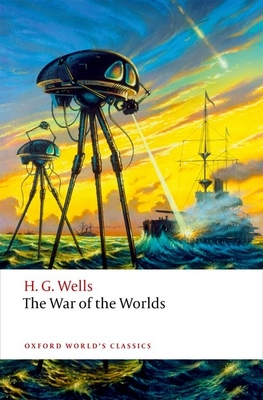 The War of the Worlds (Oxford World's Classics) Cover Image