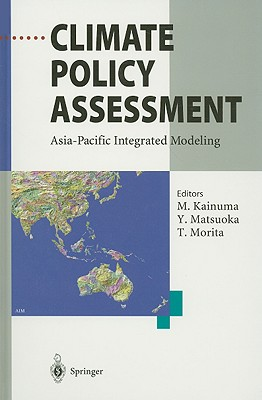 Climate Policy Assessment: Asia-Pacific Integrated Modeling cover