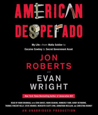 American Desperado: My Life--From Mafia Soldier to Cocaine Cowboy to Secret Government Asset Cover Image