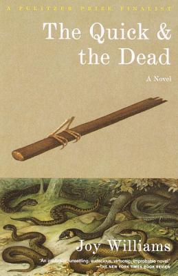The Quick and the Dead (Vintage Contemporaries) Cover Image