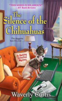 The Silence of the Chihuahuas Cover Image