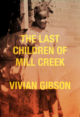 The Last Children of Mill Creek Cover Image