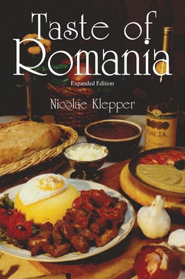 Taste of Romania, Expanded Edition Cover Image