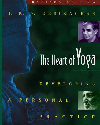 The Heart of Yoga: Developing a Personal Practice Cover Image