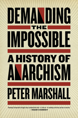 Demanding the Impossible: A History of Anarchism Cover Image