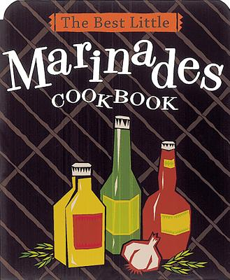 The Best Little Marinades Cookbook Cover