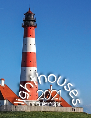 Lighthouses 2021 Calendar Cover Image