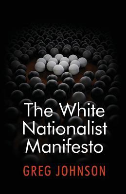 The White Nationalist Manifesto Cover Image
