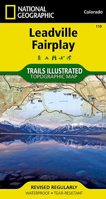 Leadville, Fairplay (National Geographic Maps: Trails Illustrated #110) Cover Image