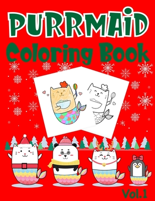 Purrmaid Coloring Book: Christmas (Xmas) And Birthday Gifts For Girl Cover Image