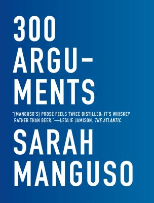 300 Arguments: Essays Cover Image