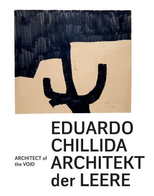 Eduardo Chillida: Architect of the Void Cover Image