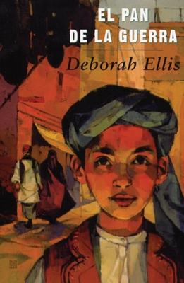 El Pan de la Guerra (Breadwinner #1) Cover Image