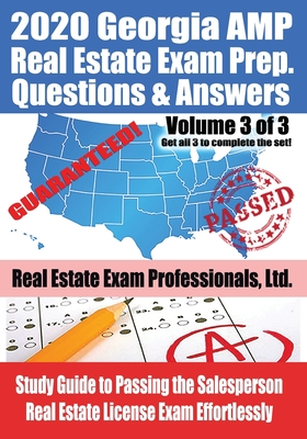 2020 Georgia AMP Real Estate Exam Prep Questions and Answers: Study Guide to Passing the Salesperson Real Estate License Exam Effortlessly [Volume 3 o Cover Image