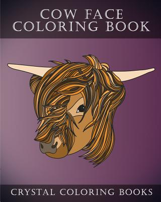 Cow Coloring Book: 30 Simple Line Drawing Cow Face Coloring Pages (Animal #5) Cover Image