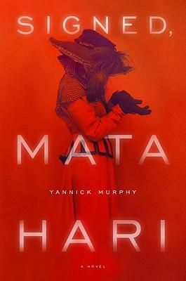 Signed, Mata Hari Cover