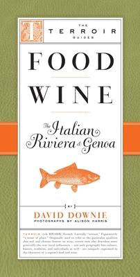 Food Wine the Italian Riviera & Genoa Cover