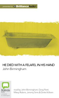 Cover for He Died with a Felafel in His Hand