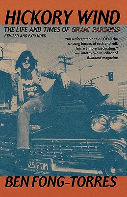 Hickory Wind: The Life and Times of Gram Parsons Cover Image