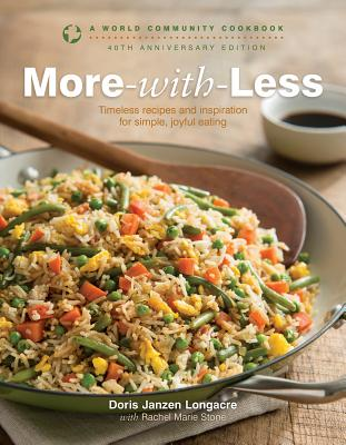 More-With-Less: A World Community Cookbook (World Community Cookbooks) Cover Image