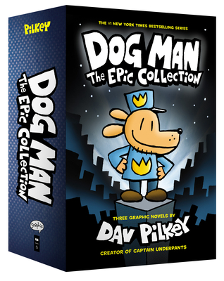 Dog Man: The Epic Collection: From the Creator of Captain Underpants (Dog Man #1-3 Boxed Set) Cover Image