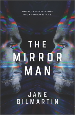 The Mirror Man: A Cloning Technothriller Cover Image