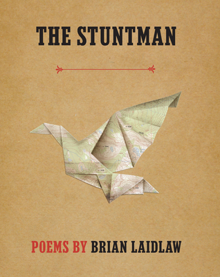 The Stuntman: Poems Cover Image