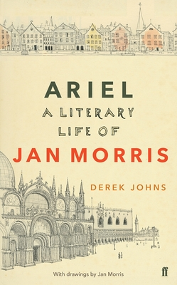 Ariel: Jan Morris, a Literary Life Cover Image