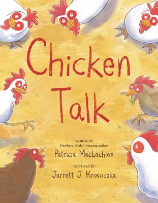 Chicken Talk by Patricia MacLachlan